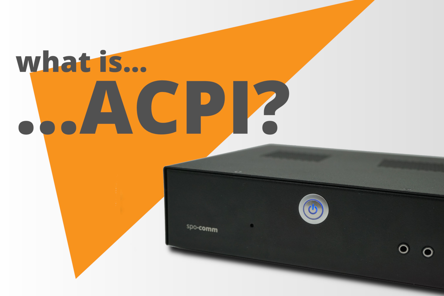 What is ACPI?