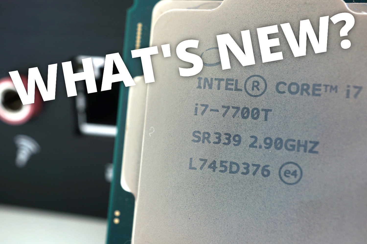 What's New? No more Windows 7 support and new AMD Ryzen CPUs