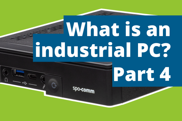 What-is-an-industrial-PC_-Part-4