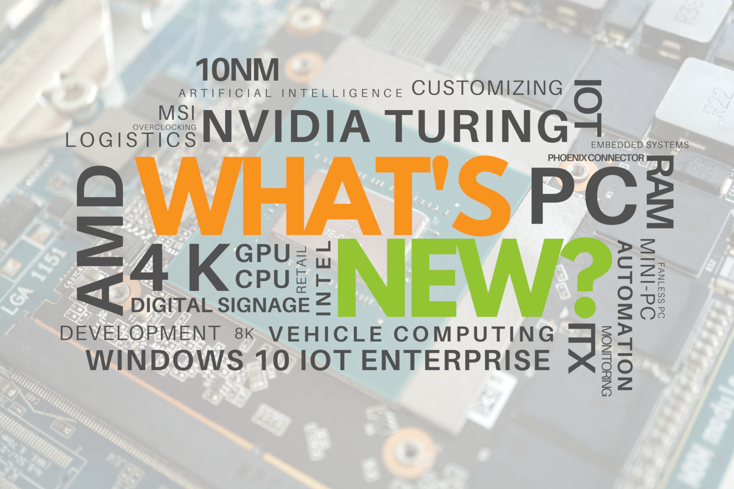 What's new? Intel's 10nm chips, AMD's success and Nvidia Turing