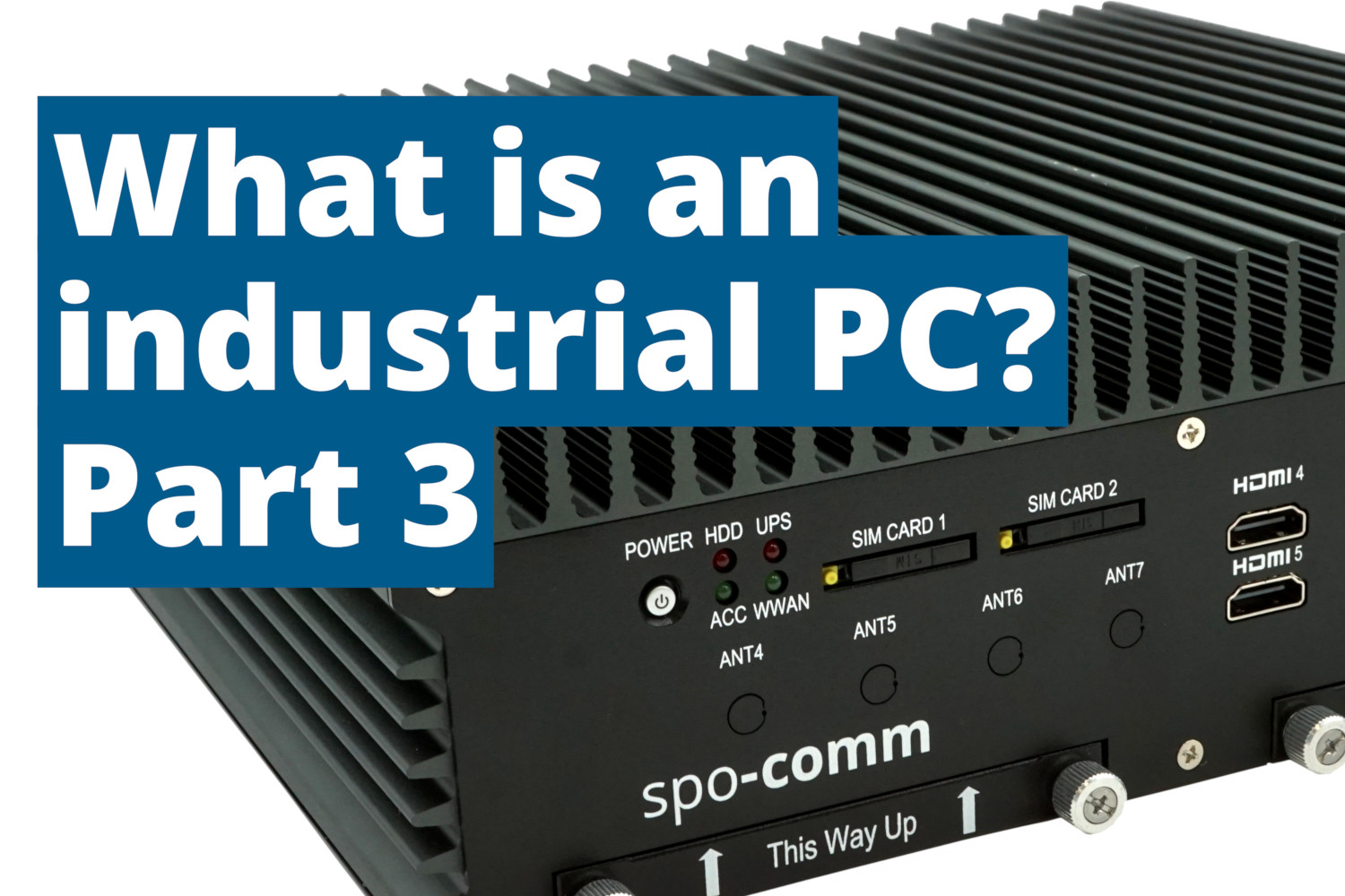 Industrial PCs part 3: The standard and extended range of temperature