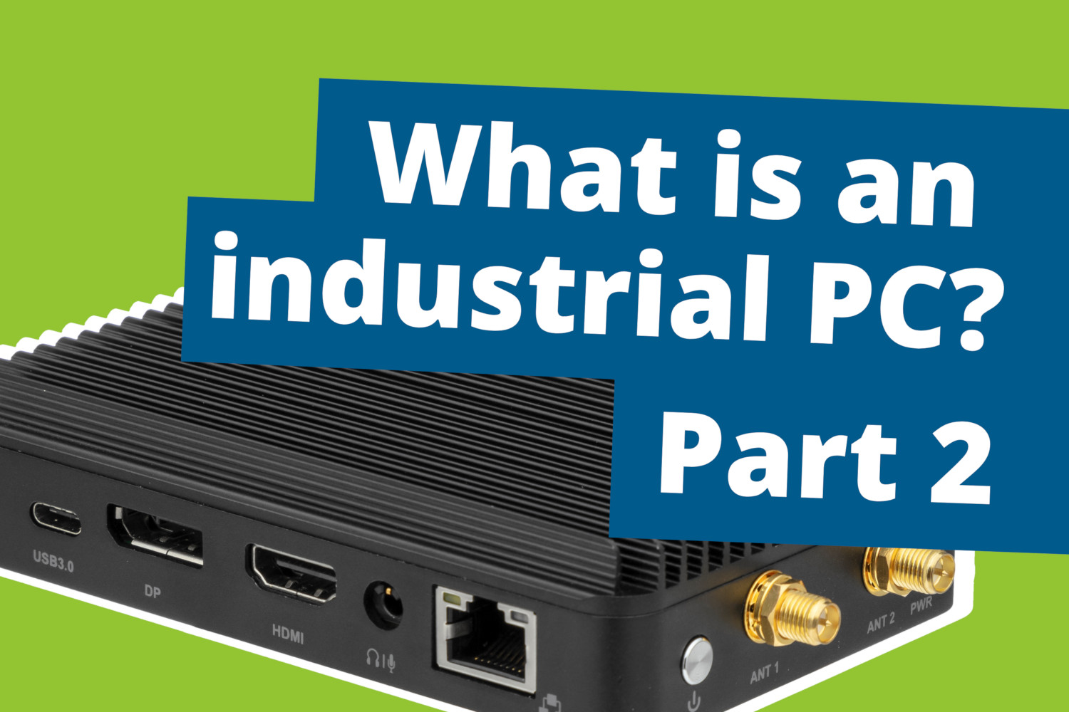 Industrial PCs part 2: Energy efficiency
