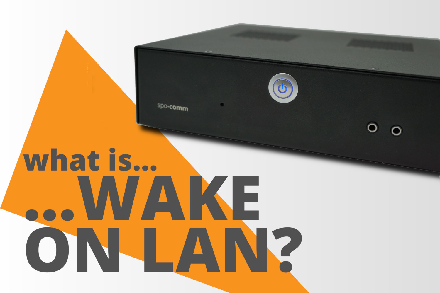 What is Wake on LAN?